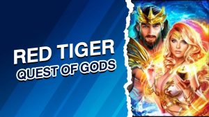 RED TIGER รีวิวQuest of Gods