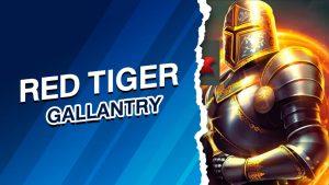 RED TIGER รีวิวgallantry